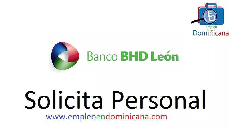 oferta de trabajo en el banco bhd leon republica dominicana