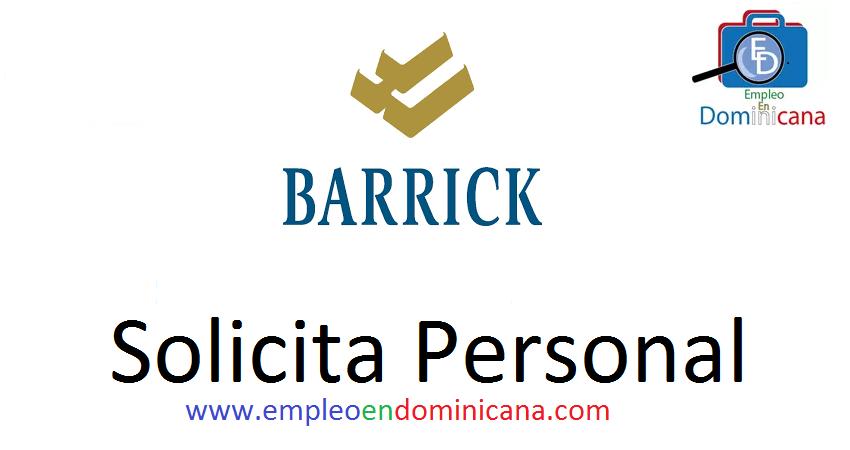vacantes de empleos disponibles en BARRICK aplica ahora a la vacante de empleo en República Dominicana