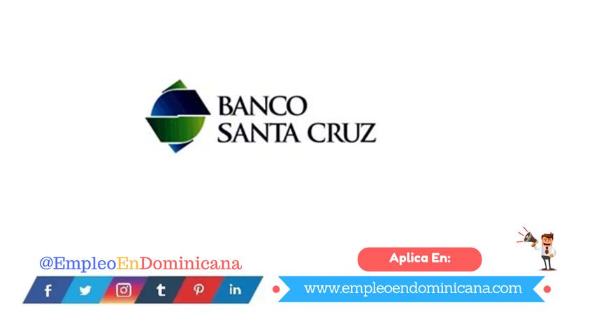 Ofertas de Trabajo en banco santa cruz