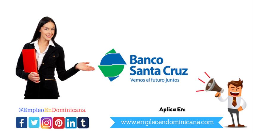 Ofertas de Trabajo y empleos en banco santa cruz