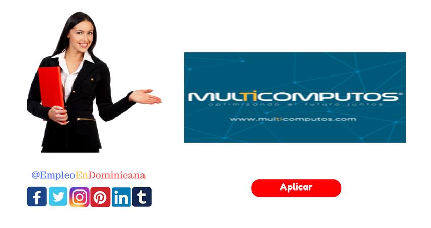 vacante de empleo en Multicomputos en república dominicana
