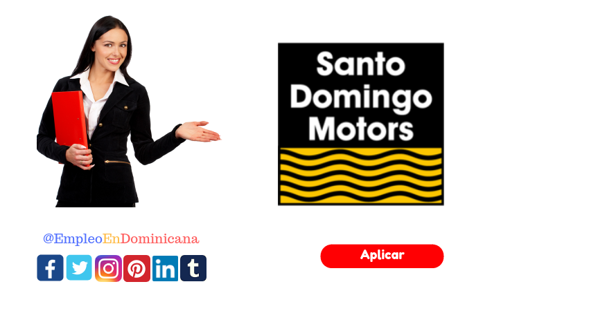 Vacante de trabajo en Santo Domingo Motors Coordinación Trade Marketing