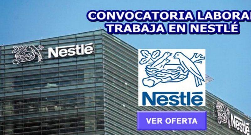 convocatoria Ofertas De Empleos En Nestlé
